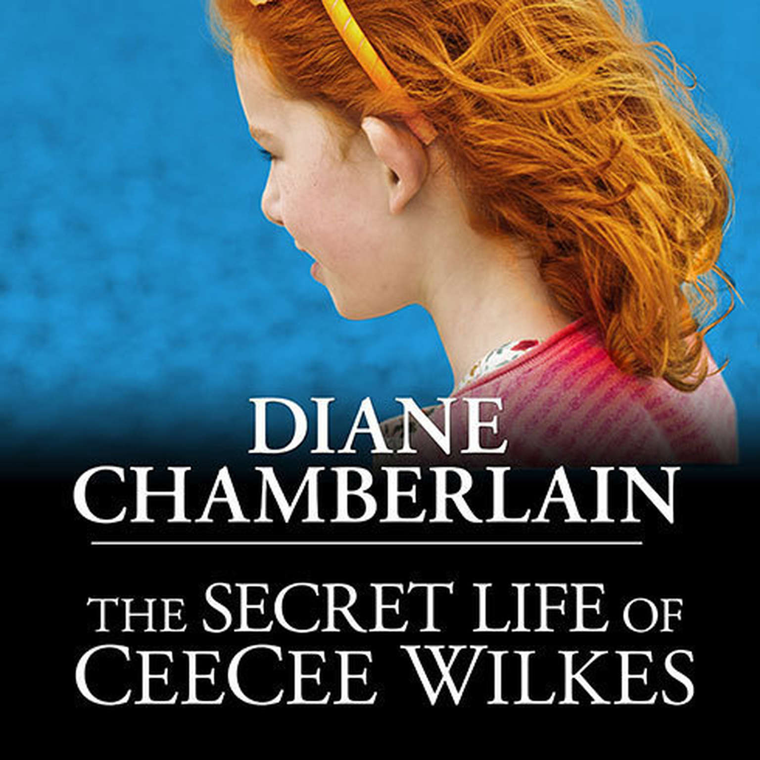 Printable The Secret Life of CeeCee Wilkes Audiobook Cover Art