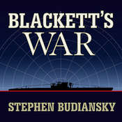 Blacketts War: The Men Who Defeated the Nazi U-boats and Brought Science to the Art of Warfare, by Stephen Budiansky