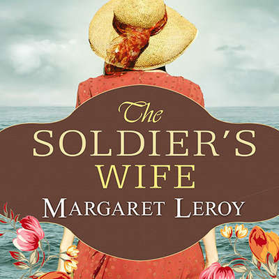 The Soldiers Wife: A Novel Audiobook, by