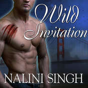Wild Invitation: A Psy/Changeling Anthology, by Nalini Singh