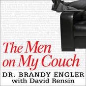 The Men on My Couch: True Stories of Sex, Love, and Psychotherapy Audiobook, by Brandy Engler