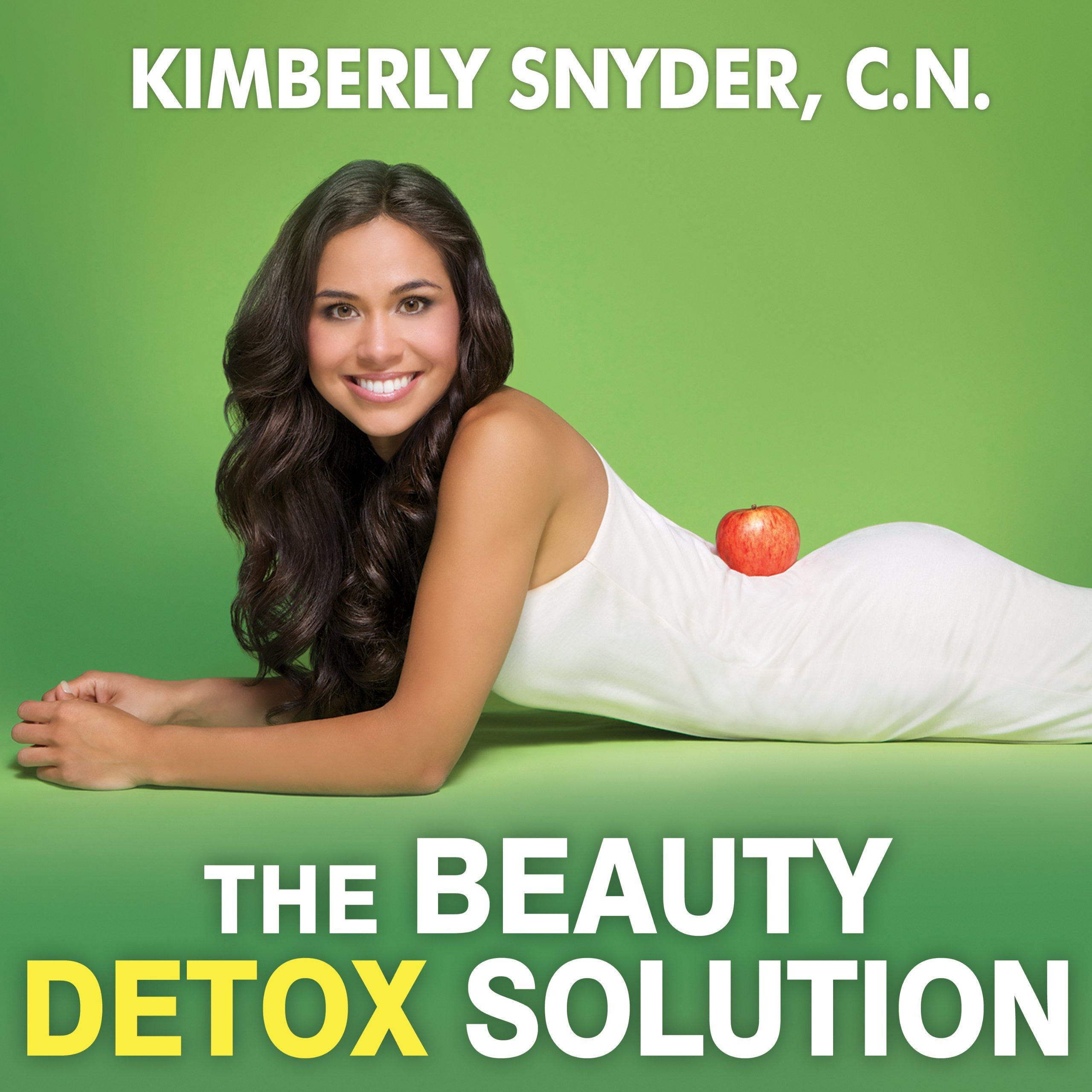 Printable The Beauty Detox Solution: Eat Your Way to Radiant Skin, Renewed Energy and the Body You've Always Wanted Audiobook Cover Art