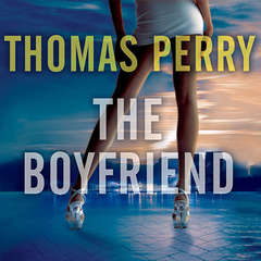 The Boyfriend Audiobook, by Thomas Perry