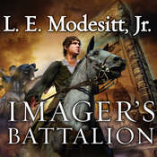 Imagers Battalion: The Sixth Book of the Imager Portfolio Audiobook, by L. E. Modesitt