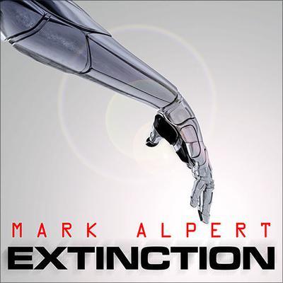 Extinction: A Thriller Audiobook, by Mark Alpert