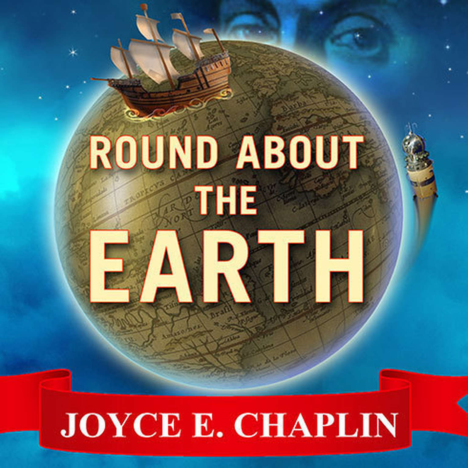 Printable Round About the Earth: Circumnavigation from Magellan to Orbit Audiobook Cover Art