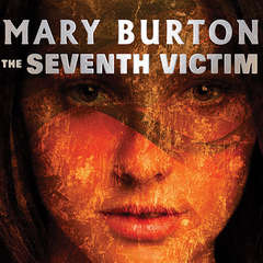 The Seventh Victim Audiobook, by Mary Burton