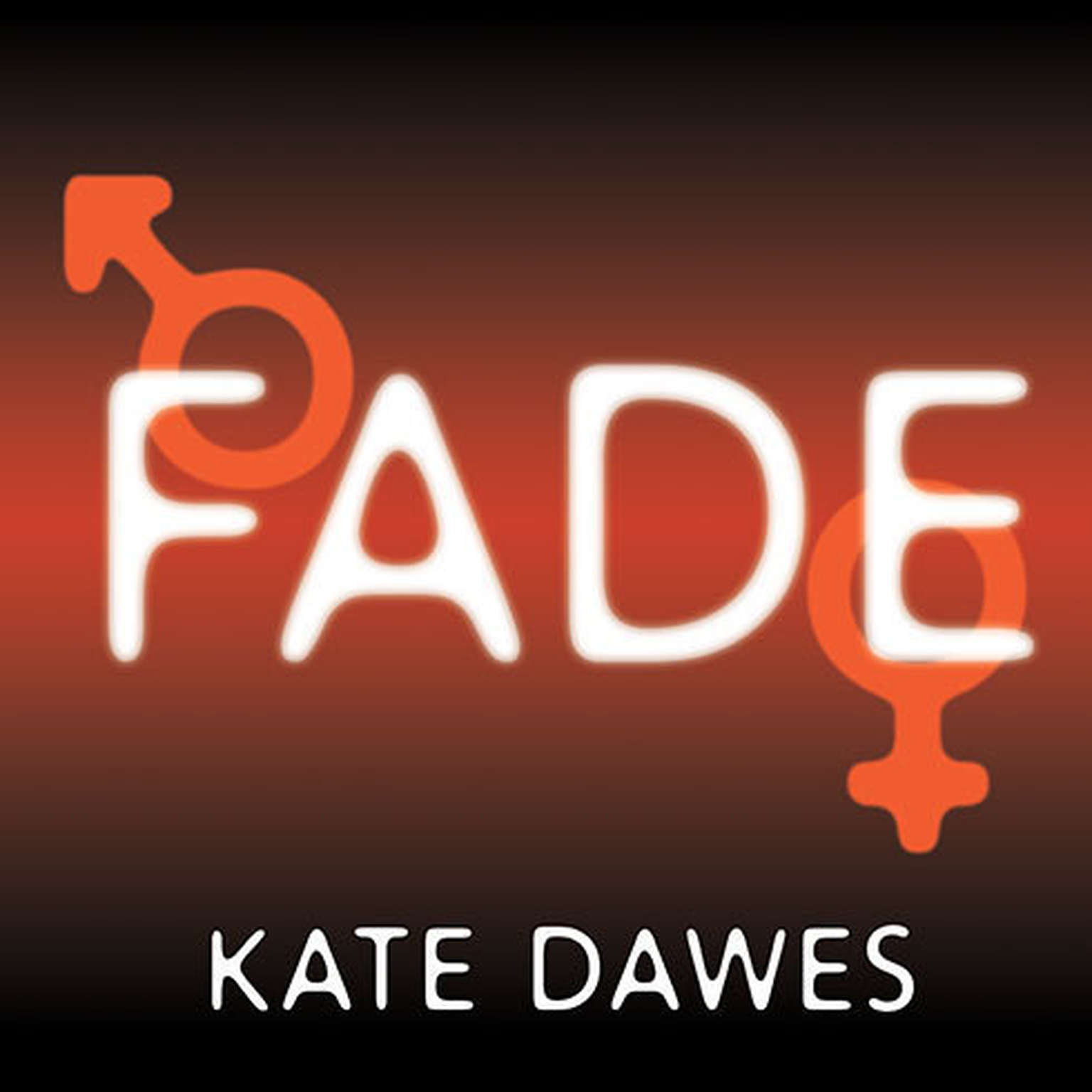 Printable Fade: Into You, Into Me, Into Always Audiobook Cover Art