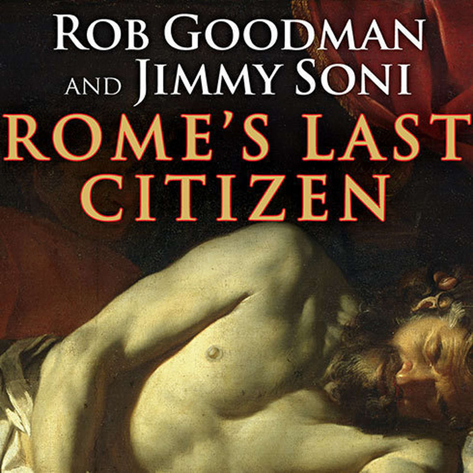 Printable Rome's Last Citizen: The Life and Legacy of Cato, Mortal Enemy of Caesar Audiobook Cover Art