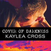 Cover of Darkness, by Kaylea Cross