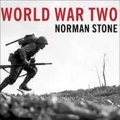 World War Two: A Short History, by Norman Stone