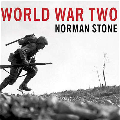 World War Two: A Short History Audiobook, by Norman Stone