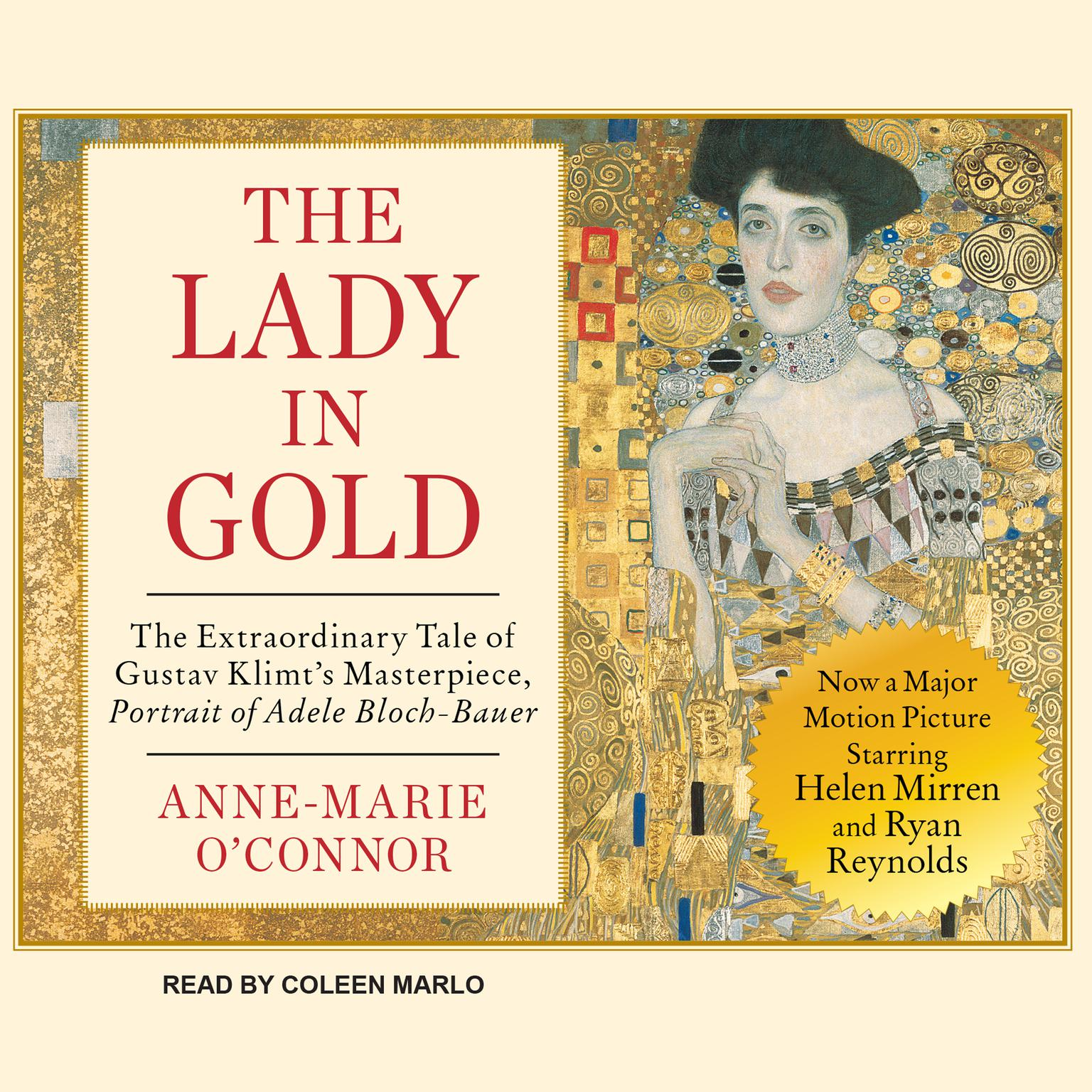Printable The Lady in Gold: The Extraordinary Tale of Gustav Klimt's Masterpiece, Portrait of Adele Bloch-Bauer Audiobook Cover Art