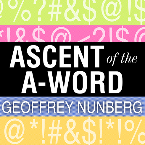 Printable Ascent of the A-Word: Assholism, the First Sixty Years Audiobook Cover Art