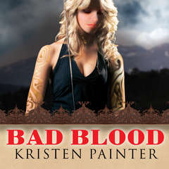 Bad Blood Audiobook, by Kristen Painter