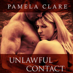 Unlawful Contact Audiobook, by Pamela Clare