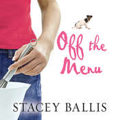 Off the Menu Audiobook, by Stacey Ballis