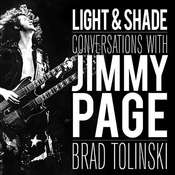 Light and Shade: Conversations with Jimmy Page, by Brad Tolinski