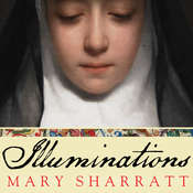 Illuminations: A Novel of Hildegard von Bingen, by Mary Sharratt