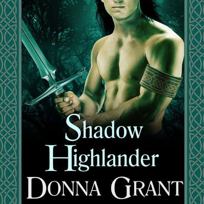 Shadow Highlander Audiobook, by Donna Grant