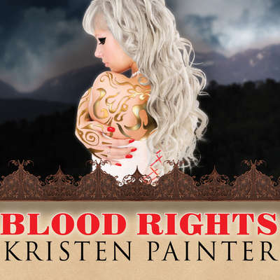 Blood Rights Audiobook, by Kristen Painter