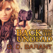 Back from the Undead Audiobook, by D. D. Barant