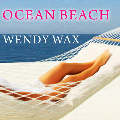 Ocean Beach Audiobook, by Wendy Wax