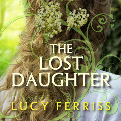 The Lost Daughter Audiobook, by Lucy Ferriss