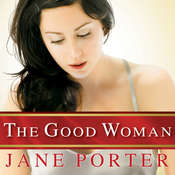 The Good Woman Audiobook, by Jane Porter