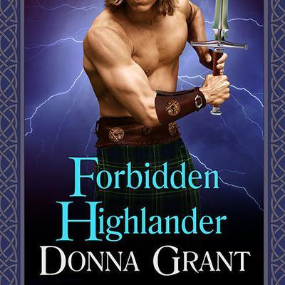Forbidden Highlander Audiobook, by Donna Grant
