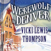 Werewolf in Denver Audiobook, by Vicki Lewis Thompson