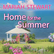 Home for the Summer, by Mariah Stewart