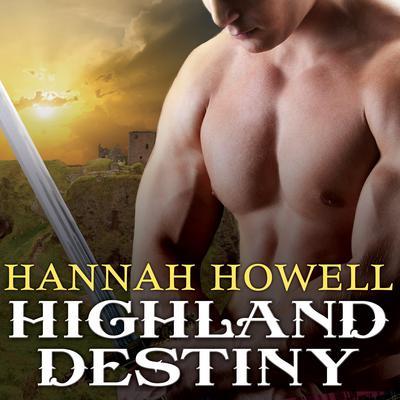 Highland Destiny Audiobook, by Hannah Howell