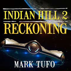 Indian Hill 2: Reckoning Audiobook, by Mark Tufo