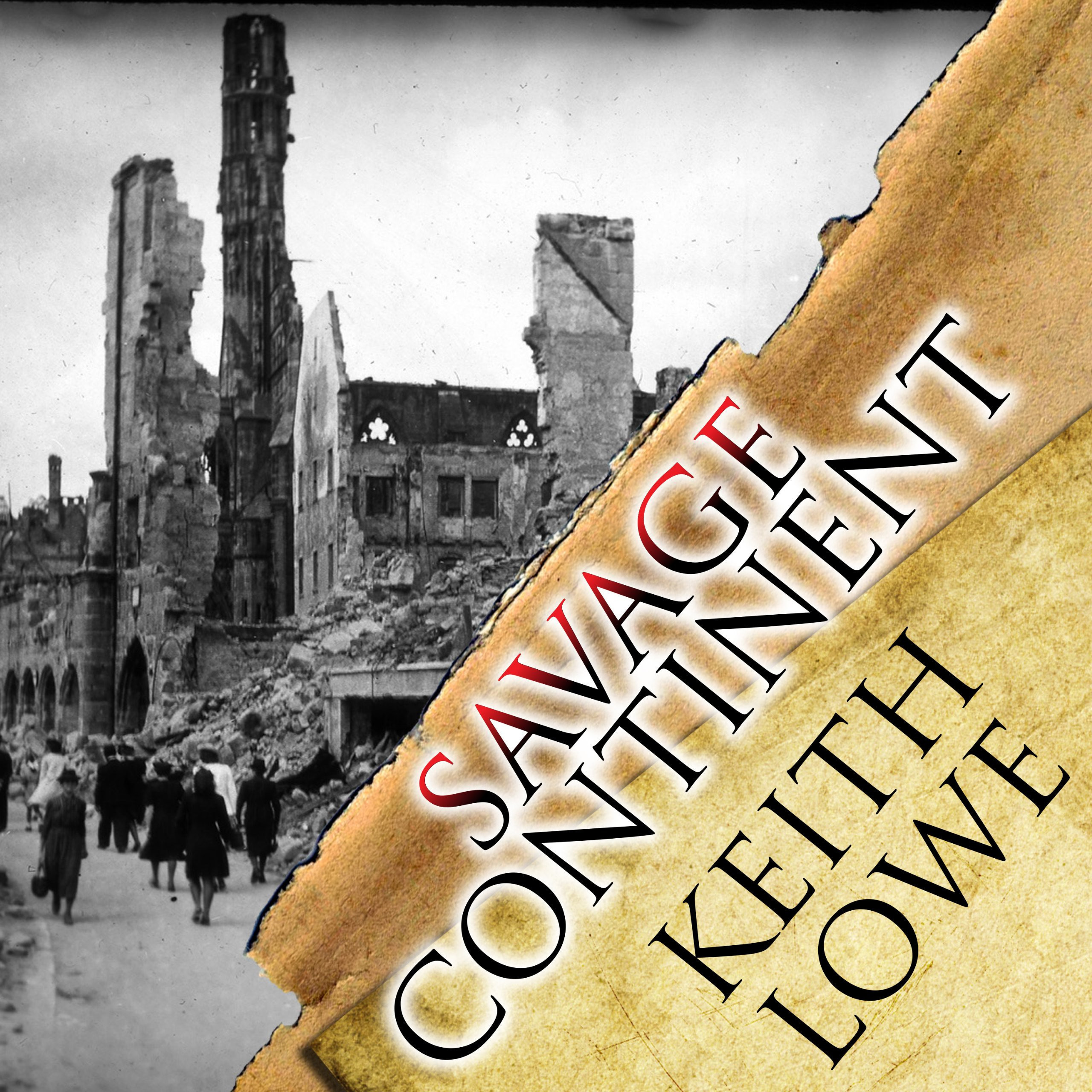 Printable Savage Continent: Europe in the Aftermath of World War II Audiobook Cover Art