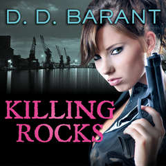Killing Rocks: Book Three of the Bloodhound Files Audiobook, by D. D. Barant