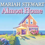 Almost Home Audiobook, by Mariah Stewart