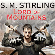 Lord of Mountains, by S. M. Stirling