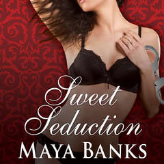 Sweet Seduction Audiobook, by Maya Banks