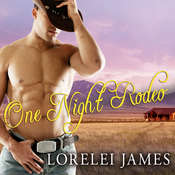 One Night Rodeo: A Blacktop Cowboys Novel, by Lorelei James
