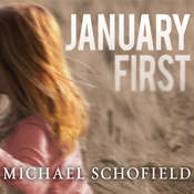 January First: A Childs Descent into Madness and Her Fathers Struggle to Save Her, by Michael Schofield