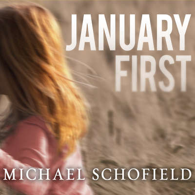 January First: A Childs Descent into Madness and Her Fathers Struggle to Save Her Audiobook, by Michael Schofield