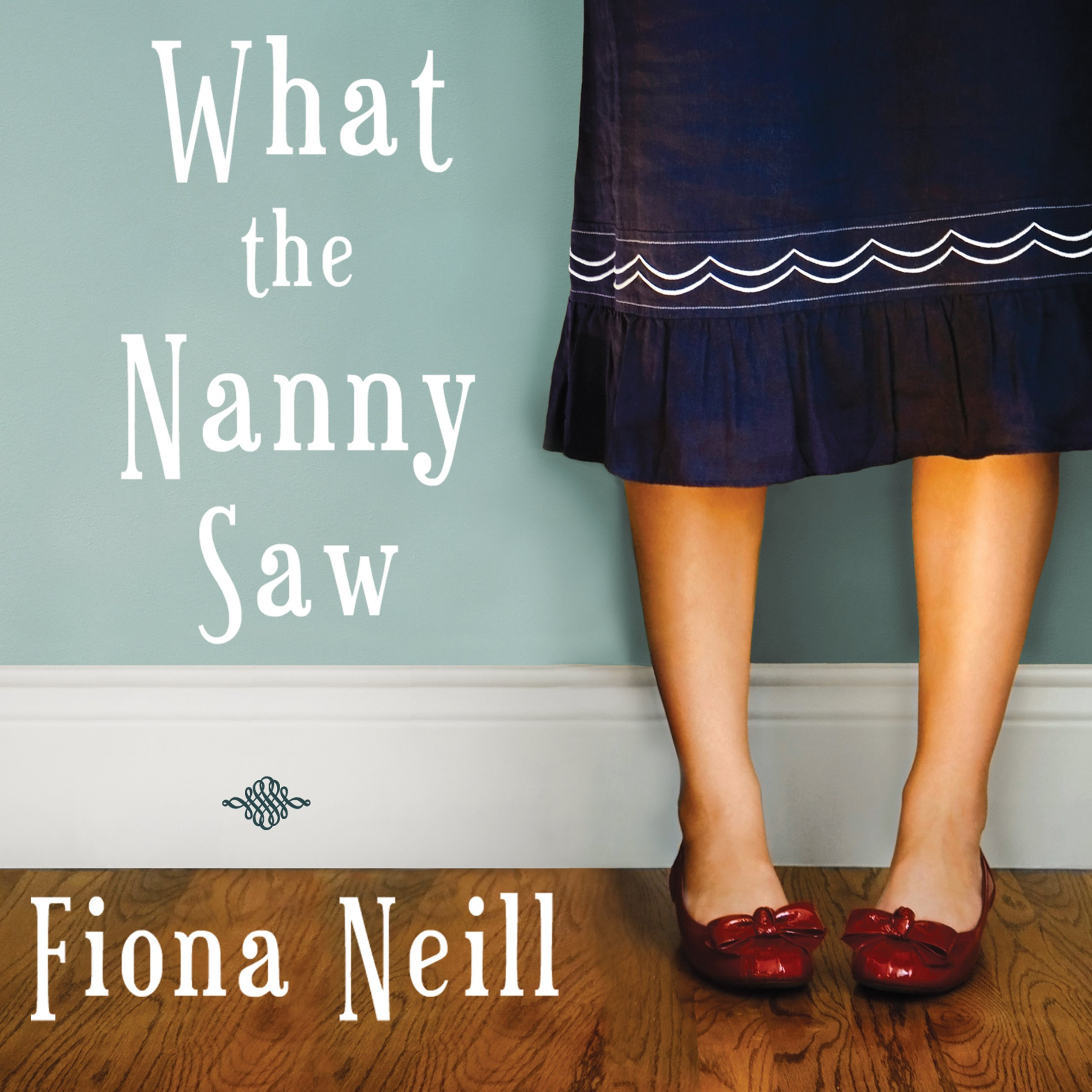 Printable What the Nanny Saw Audiobook Cover Art