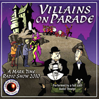 Villains on Parade Audiobook, by Jerry Stearns