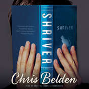 Shriver: A Novel Audiobook, by Chris Belden