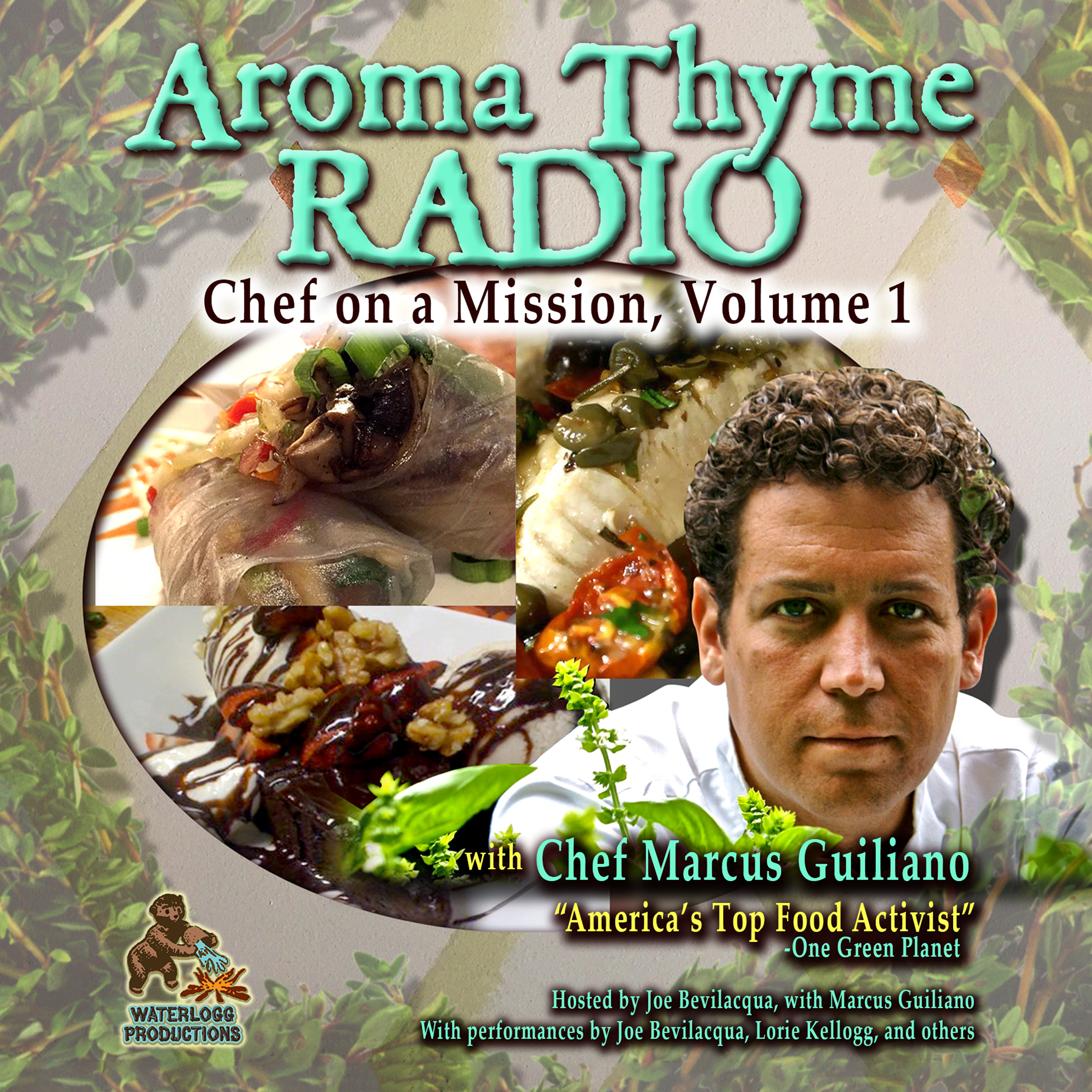 Printable Aroma Thyme Radio with Chef Marcus Guiliano: Chef on a Mission, Volume 1 Audiobook Cover Art