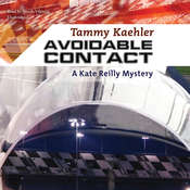 Avoidable Contact : A Kate Reilly Mystery Audiobook, by Tammy Kaehler