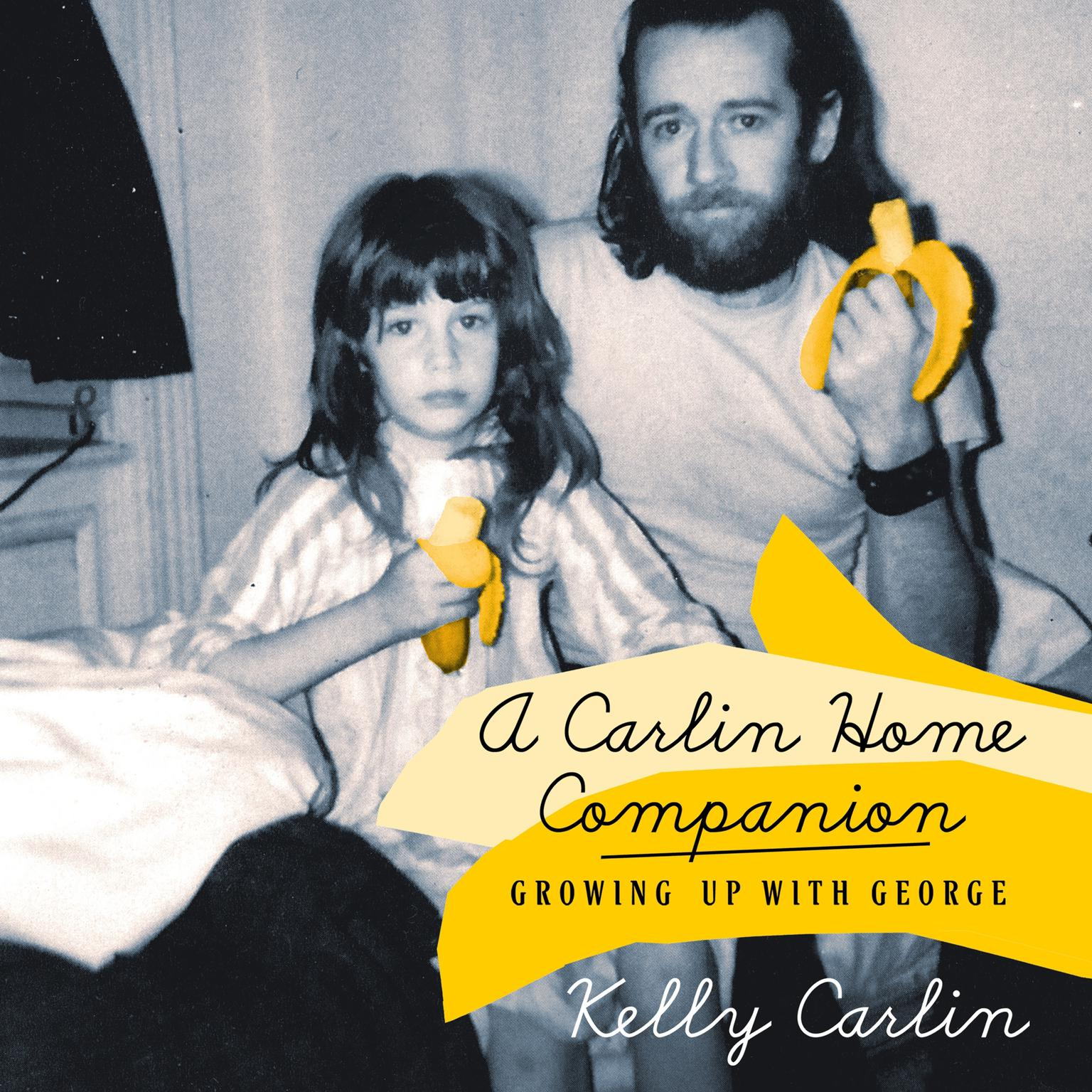 Printable A Carlin Home Companion: Growing Up with George Audiobook Cover Art