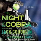 Night of the Cobra: A Sniper Novel Audiobook, by Jack Coughlin