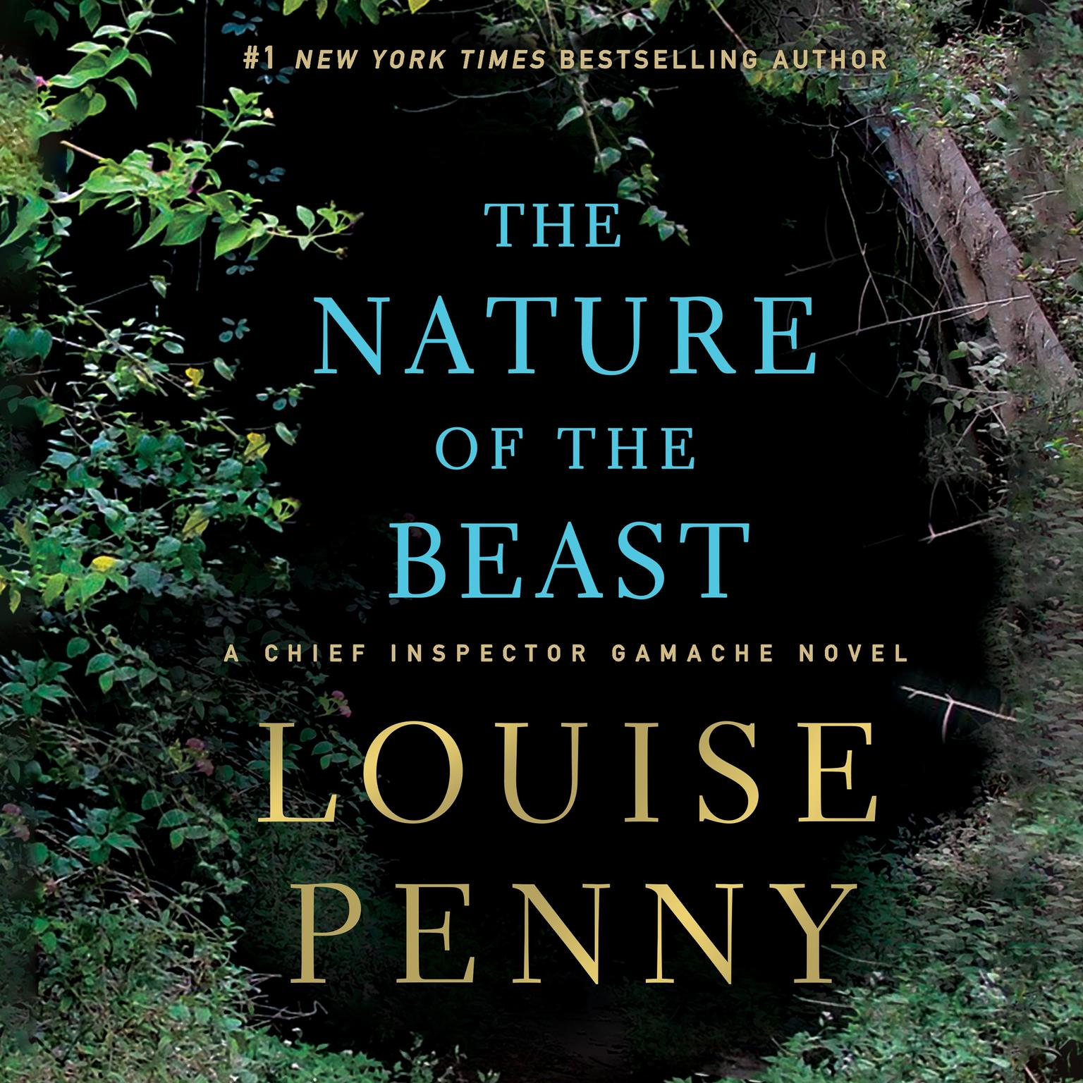 The Nature of the Beast: A Chief Inspector Gamache Novel Audiobook, by Louise Penny